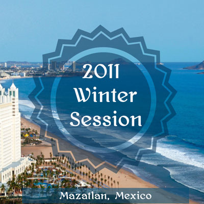 2011 Winter Session Written Materials (Mazatlan, Mexico)